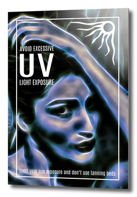 Excessive UV Awareness Portrait of a Woman Poster