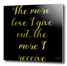 The More Love I Give Out