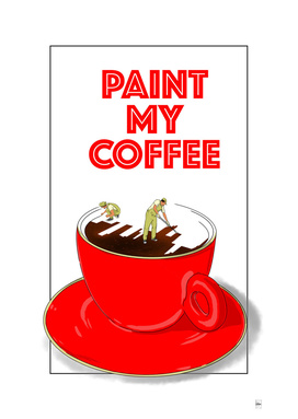 Paint My Coffee