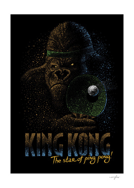 King Kong the star of ping pong