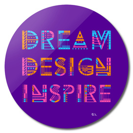 Dream Design Inspire Typography