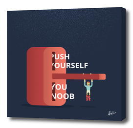 Push Yourself!