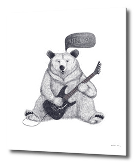 Let's rock bear