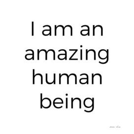 Amazing Human Affirmation