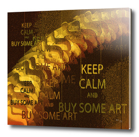"""""""KEEP CALM and BUY SOME ART""""   Vintage 1920s posterized"""
