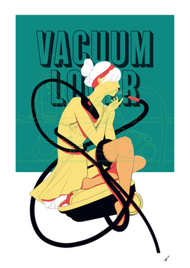 Vacuum Lover