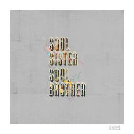 Soul Sister Soul Brother