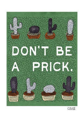 Dont Be a Prick