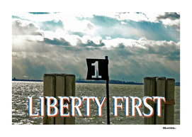 LIBERTY FIRST - CLAIM