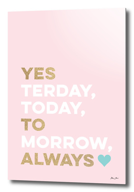 Yes to Always