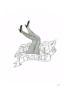 trouble two