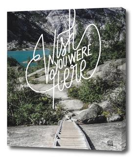 Wish You Were Here - Norwegian Walk