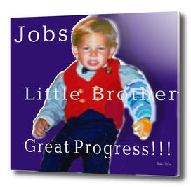 little brother Jobs.Progress