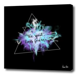 Trendy Phrases   the spirit lives forever no. 3