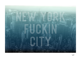 New York Fuckin City blue edition