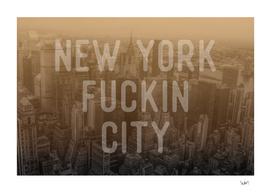 New York Fuckin City sepia edition