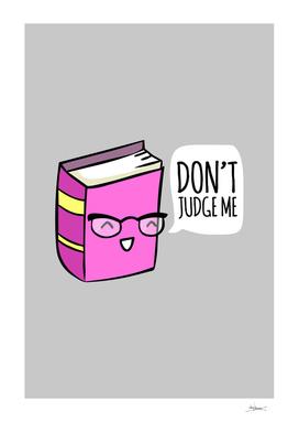 No Judging!