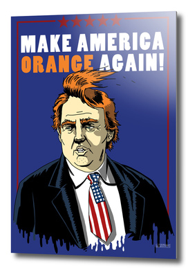 MAKE AMERICA ORANGE AGAIN