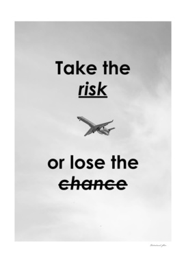 Motivational - Take The Risk