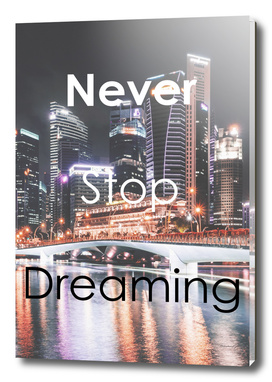 Inspirational - Never Stop Dreaming