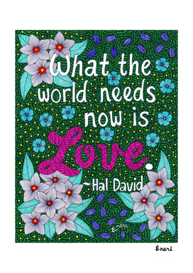 What The World Needs Now Is Love