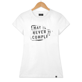 NEVER BE COMPLF