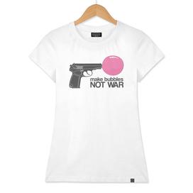 Make bubbles not war