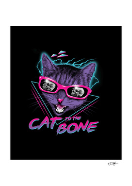 Cat to the Bone!
