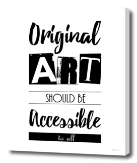 Original Art Should Be Accessible to All