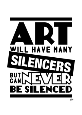 Art Can Never Be Silenced
