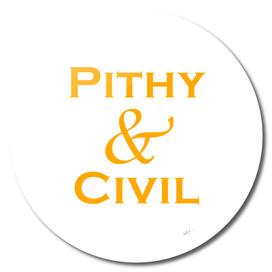 Pithy & Civil