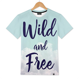 Wild and Free... (Disk)