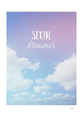 Serial Dreamer