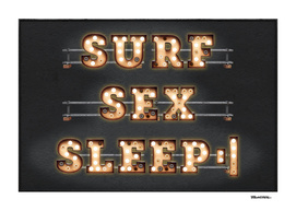 Surf - Sex - Sleep - Repeat