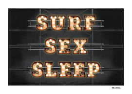SURF - SEX - SLEEP