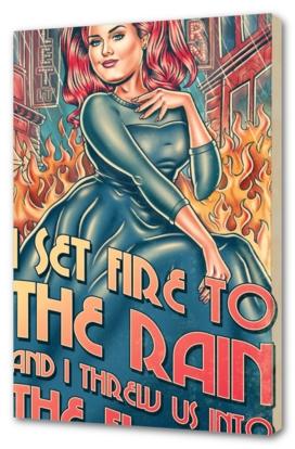 I Set Fire To The Rain
