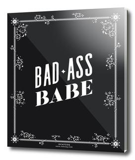 Bad Ass Babe