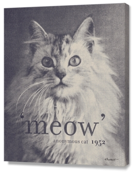 Famous Quotes #2 (anonymous cat, 1952)