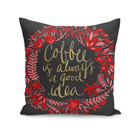 Coffee is Always a Good Idea (Black/Pink)