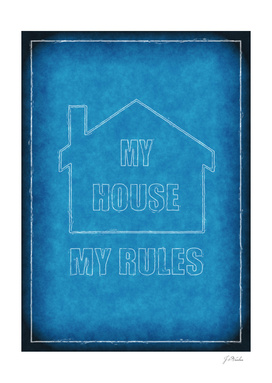 My House - My Rules