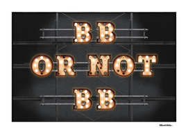 BB or not BB - Bulb