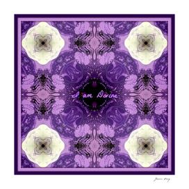I am Divine...7th Chakra