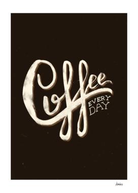 Coffee Everyday