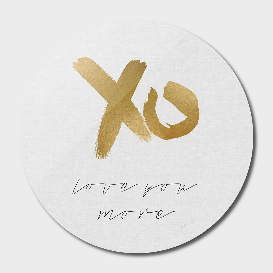 XO Love You More