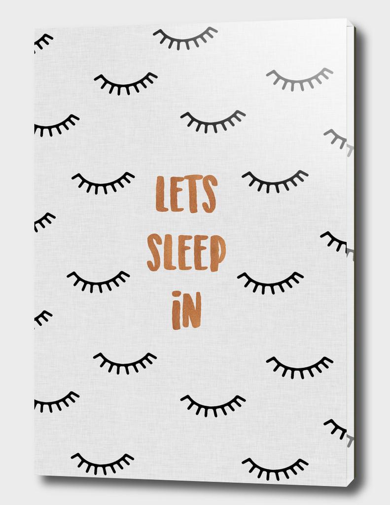 Lets Sleep In