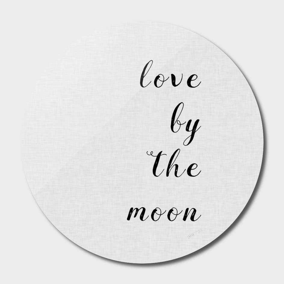 Love By The Moon