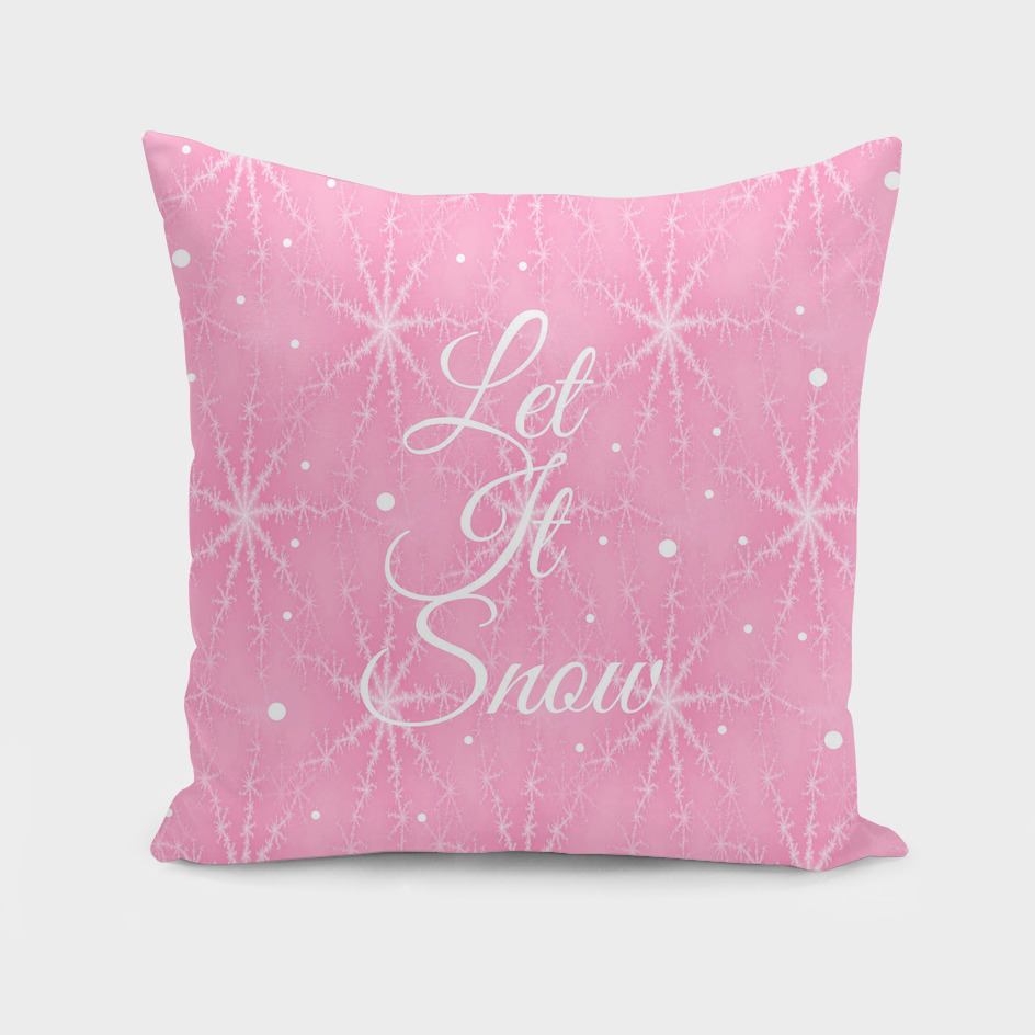 Let It Snow Pink