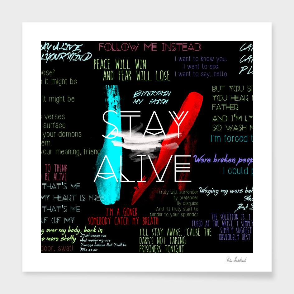 Twenty One Pilots Stay Alive Song Lyrics Quotes