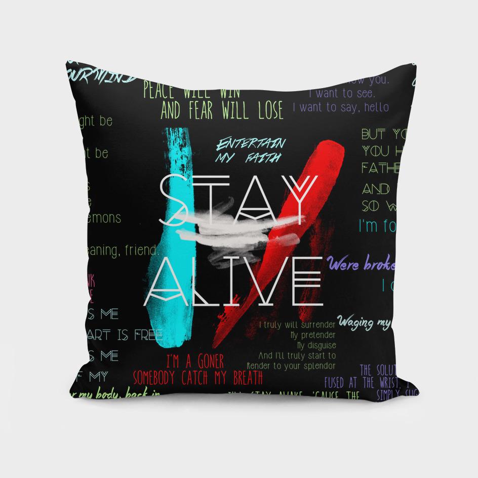 Twenty One Pilots Stay Alive Song Lyrics Quotes