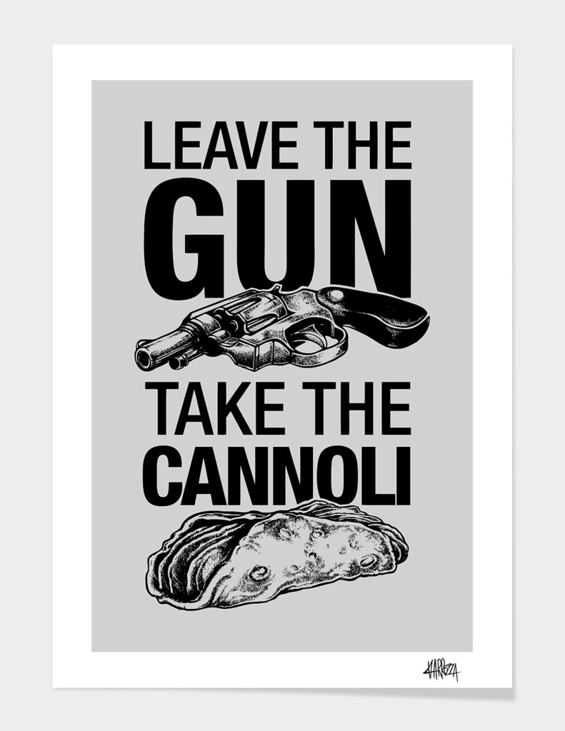 Leave the Gun Take the Cannoli